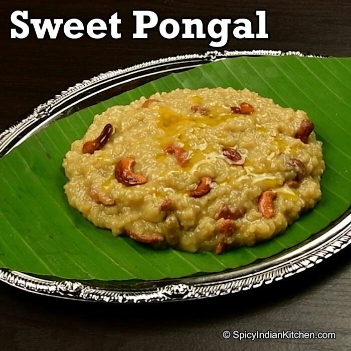 Sweet Pongal Sakkarai Pongal Spicy Indian Kitchen