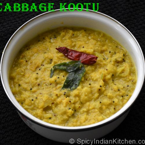 Cabbage Kootu How To Make Cabbage Kootu Spicy Indian Kitchen